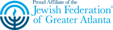 Proud Affiliate of the Jewish Federation of Greater Atlanta